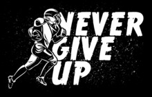 Never Give Up American Football Banner Poster