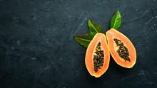 Fresh Papaya On A Black Stone ...