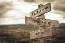 Future, Present, Past Signpost...