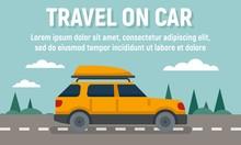 Summer Travel On Car Concept Banner. Flat Illustration Of Summer Travel On Car Vector Concept Banner For Web Design