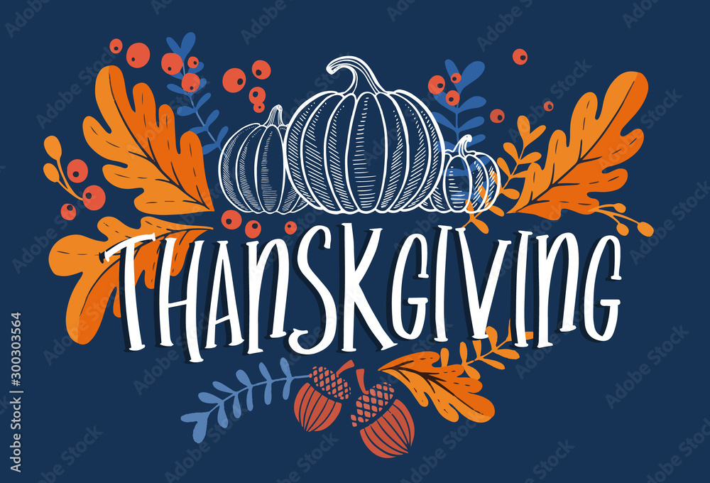 Fototapety, obrazy: Happy thanksgiving day background with lettering and illustrations.
