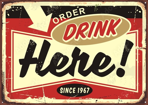 Canvas Print Order drinks here retro cafe bar sign on old rusty metal background