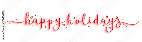 HAPPY HOLIDAYS red vector brush calligraphy banner with swashes and stars - 300434901