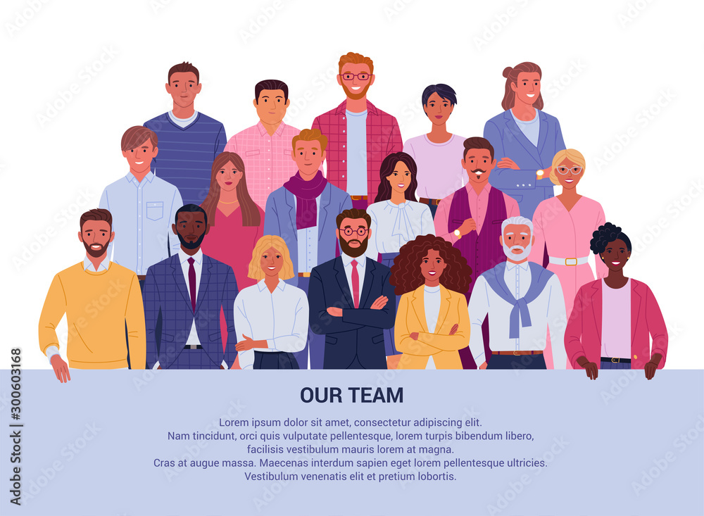 Fototapeta Our team background concept. Vector illustration of group diverse business people and company members, standing behind the place for your text. Isolated on white.