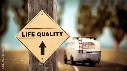 plakat Street Sign Life Quality