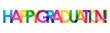 HAPPY GRADUATION! rainbow vector typography banner
