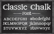 Handwriting Classic Chalk Vector Font, Typography Lettering On A Chalkboard