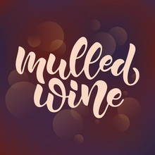 Hand Lettering Mulled Wine Vec...