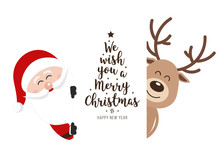 Santa And Reindeer Cute Cartoon With Greeting Behind White Banner Isolated Background. Christmas Card