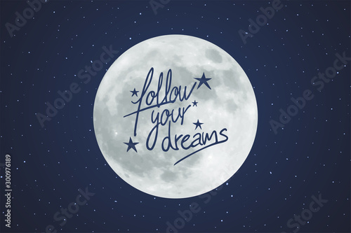 design of follow your dreams message Poster Mural XXL