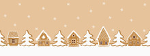 Gingerbread Village. Christmas Background. Seamless Border. There Are Gingerbread Houses And Fir Trees On A Caramel Background. Greeting Card Template. Vector Illustration