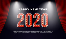 Happy New Year 2020 Billboard Typography Text Celebration Poster Design. Red Curtain Theater Stage Background With Spotlight Effect Vector Illustration