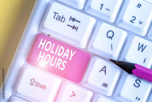 Fotografie, Tablou  Writing note showing Holiday Hours