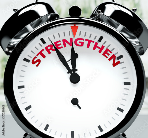 Strengthen soon, almost there, in short time - a clock symbolizes a reminder tha Tapéta, Fotótapéta
