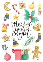 """Watercolor Card With Christmas Icons And Handwritten Lettering """"merry And Bright"""" On A White Background."""