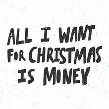 All I Want For Christmas Is Mo...