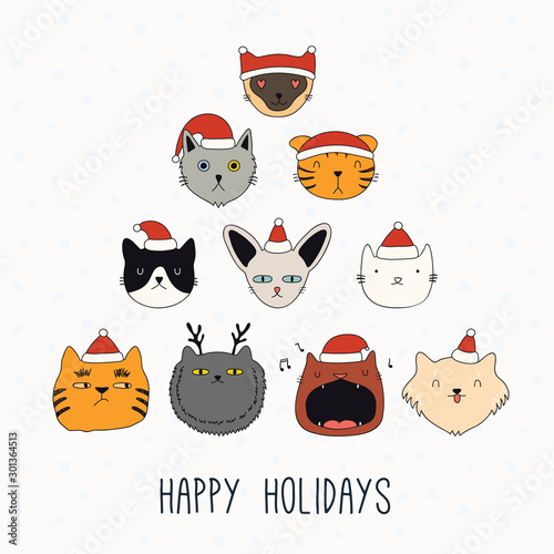 Papiers peints Des Illustrations Hand drawn card, banner with cute different cats faces in Santa Claus hats, text Happy holidays. Vector illustration. Line drawing. Isolated objects. Design concept for Christmas print, invite.
