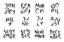 Brush Handwritten Names Of Months. Hand Drawn Words For Calendar.