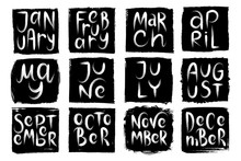Brush Handwritten Names Of Months On Black Grange Textures. Hand Drawn Words For Calendar.