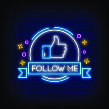 Follow Me Neon Signs Style Text Vector