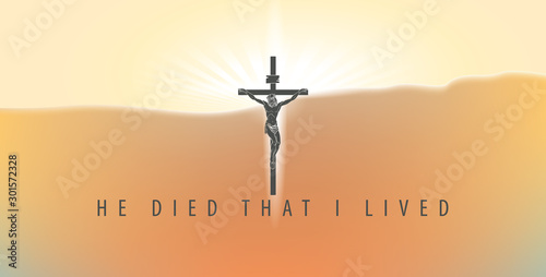Fotografie, Obraz Vector illustration on a religious theme with crucifix and words He died that I lived