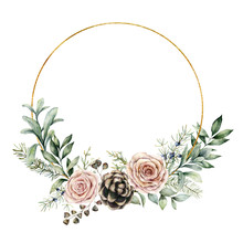 Watercolor Winter Wreath With Roses And Eucalyptus Branch. Hand Painted Pine Cones And Leaves Composition Isolated On White Background. Holiday Floral Illustration For Design, Print Or Background.