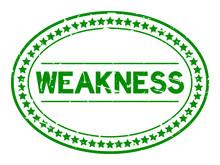 Grunge Green Weakness Word Ova...