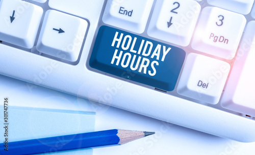 Text sign showing Holiday Hours Fototapet