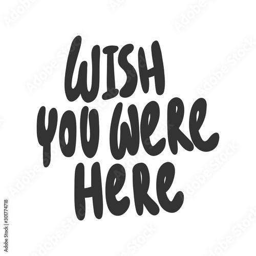 Photo  Wish you were here