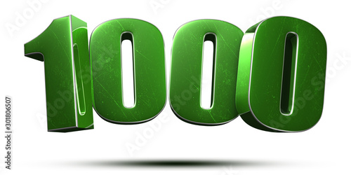 1000 3d numbers green on white background.(with Clipping Path). Fototapet