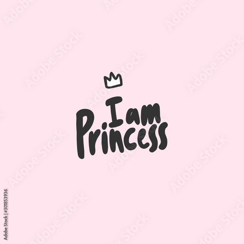 I am Princess Tablou Canvas