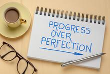Progress Over Perfection Inspi...