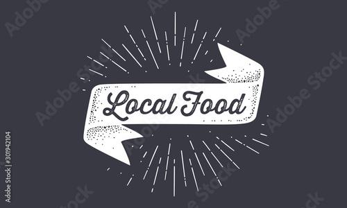 Fotografia, Obraz  Flag Local Food. Old school flag banner with text