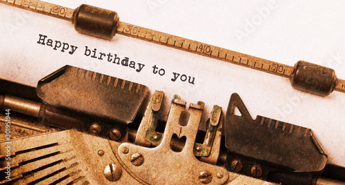 Obraz Happy birthday to you, written on an old typewriter - fototapety do salonu