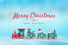 Merry Christmas And Happy New Year Greeting Card With Cute Wooden Train Toy In Snow. Blue Background With A Lot Of Snowflakes.