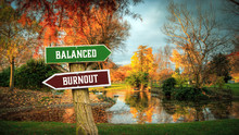 Street Sign To Balanced Versus Burnout