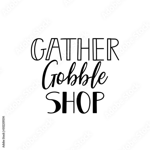 Obraz na plátne  Gather gobble shop
