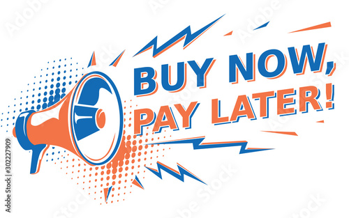 Fotomural Buy now, pay later - advertising sign with megaphone