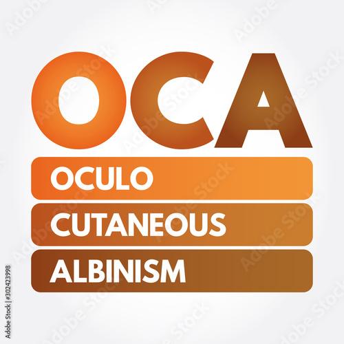 OCA - Oculo Cutaneous Albinism acronym, concept background Wallpaper Mural