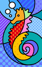 Sea Horse Pop Art Modern Illustration For Your Design. Sea Life Conceptual Concept For Kids And Adults.