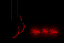 Happy New Year Words In Glowing Red On Black Background With Three Red Silhouettes Of Red Baubles Hanging On Strings