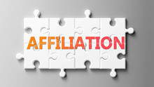 Affiliation Complex Like A Puzzle - Pictured As Word Affiliation On A Puzzle Pieces To Show That Affiliation Can Be Difficult And Needs Cooperating Pieces That Fit Together, 3d Illustration