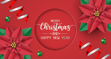 Merry Christmas And Happy New Year Greeting Card, Postcard, Poster With Balls, Red Poinsettia Flowers And Snow On Red Background. Vector Illustration