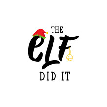 The Elf Did It. Lettering. Cal...