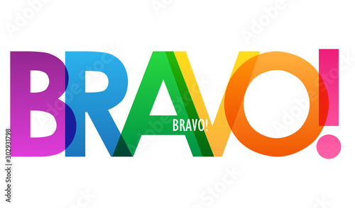 Fototapeta  Typographie colorée vecteur BRAVO!