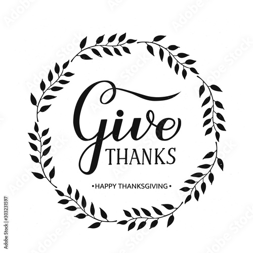Cuadros en Lienzo  Give Thanks modern calligraphy brush lettering with wreath of branches on textured background