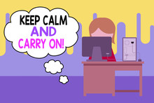 Text Sign Showing Keep Calm An...