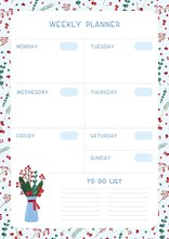 Blank Weekly Planner Vector Template. Empty Winter Themed Personal Organizer. Timetable With Decorative Frame.  Traditional Christmas Symbolic Tree Leaves, Berries, Bouquet  Illustration