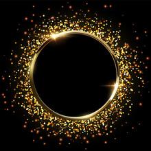 Golden Sparkling Ring With Golden Glitter Isolated On Black Background. Vector Golden Frame.