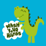 Fototapeta Dinusie - Wash your hands! - funny hand drawn doodle, cartoon t rex / dino. Good for Poster or t-shirt textile graphic design. Vector hand drawn illustration.